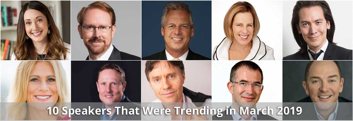 10 Speakers That Were Trending in March 2019