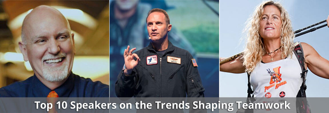 Top 10 Speakers on the Trends Shaping Teamwork
