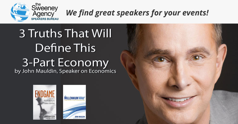 3 Truths That Will Define This 3-Part Economy
