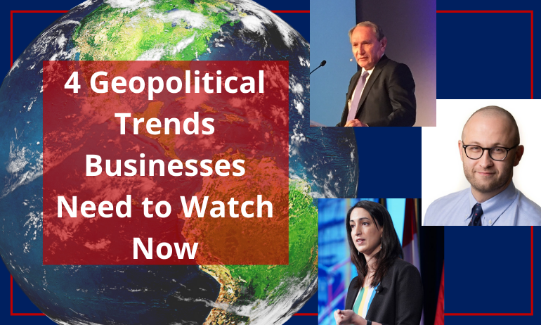4 Geopolitical Trends Businesses Need to Watch Now