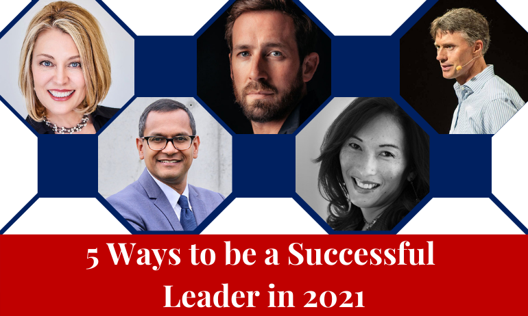 5 Ways to be a Successful Leader in 2021