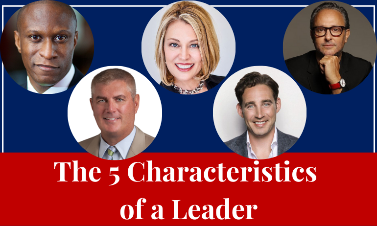 The 5 Characteristics of a Leader
