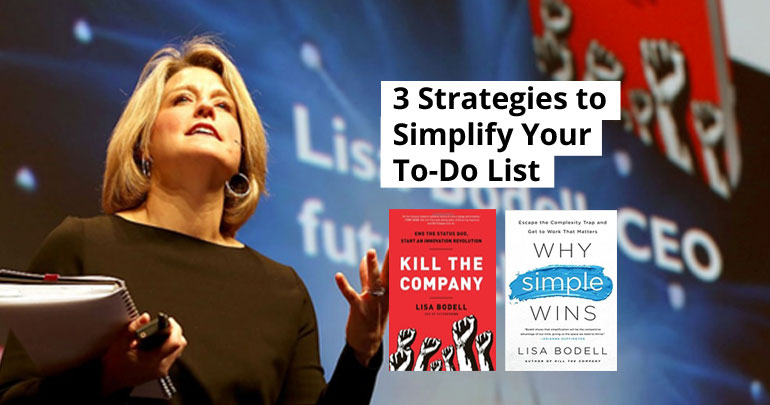 3 Strategies to Simplify Your To-Do List
