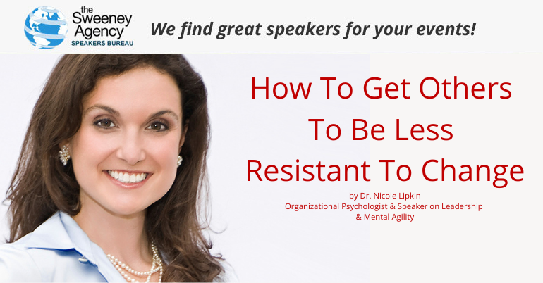 How To Get Others To Be Less Resistant To Change
