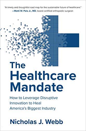 The Healthcare Mandate Nicholas Webb - Nicholas J. Webb