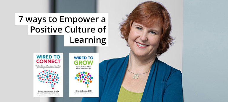 7 ways to Empower a Positive Culture of Learning