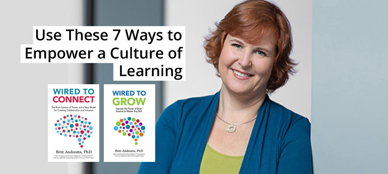 Use These 7 Ways to Empower a Culture of Learning