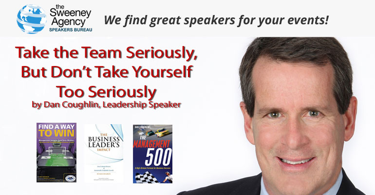 Take the Team Seriously, But Don't Take Yourself Too Seriously