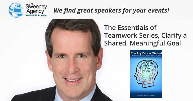 The Essentials of Teamwork Series, Clarify a Shared, Meaningful Goal