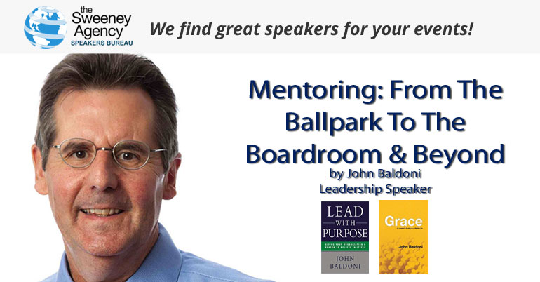 Mentoring: From The Ballpark To The Boardroom And Beyond