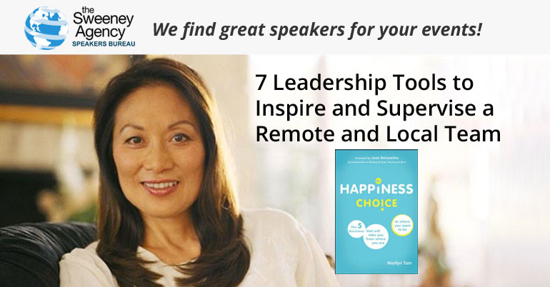 7 Leadership Tools to Inspire and Supervise a Remote and Local Team