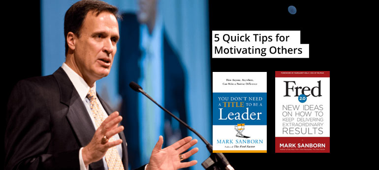 5 Quick Tips for Motivating Others