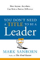 mark sanborn leadership book2 - Mark Sanborn