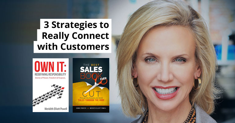 3 Strategies to Really Connect with Customers