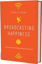 michelle gielan happiness book - Michelle Gielan