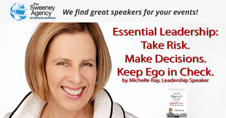 Essential Leadership: Take Risk. Make Decisions. Keep Ego in Check
