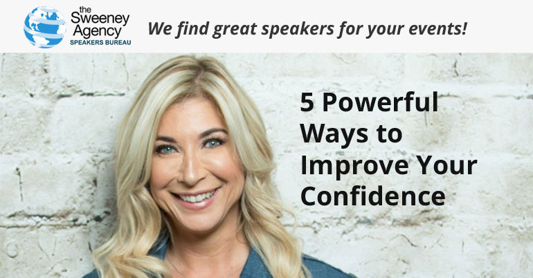 5 Powerful Ways to Improve Your Confidence
