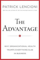 The Advantage, Leadership book by Patrick Lencioni, Leadership Speaker at The Sweeney Agency Speakers Bureau