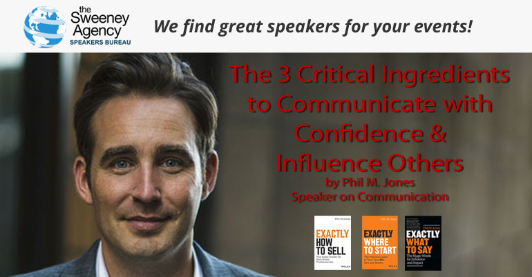 The 3 Critical Ingredients to Communicate with Confidence & Influence Others