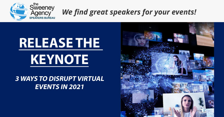 Release the Keynote! 3 Ways to Disrupt the Virtual Event