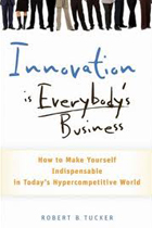 robert tucker innovation book3 - Robert B. Tucker