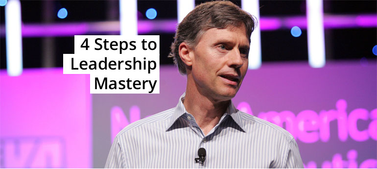 4 Steps to Leadership Mastery
