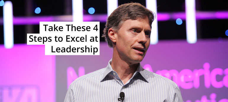 Take These 4 Steps to Excel at Leadership