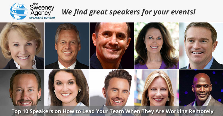 Top 10 Speakers on How to Lead Your Team When They Are Working Remotely